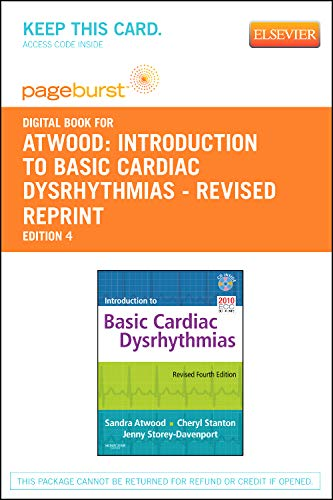 9781455746095: Introduction to Basic Cardiac Dysrhythmias - Revised Reprint - Pageburst E-Book on VitalSource (Retail Access Card), 4e