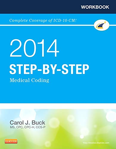 Workbook for Step-by-Step Medical Coding, 2014 Edition,: Buck MS CPC
