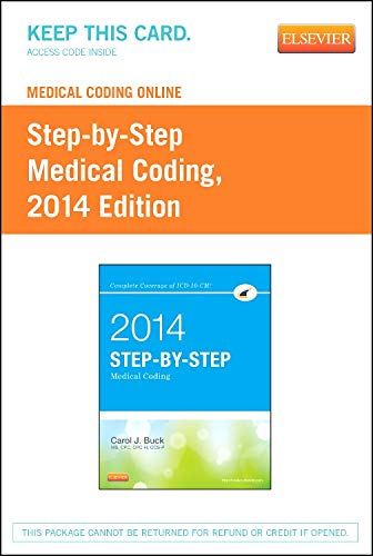 9781455746316: Medical Coding Online for Step-by-Step Medical Coding, 2014 Edition (User Guide & Access Code), 1e