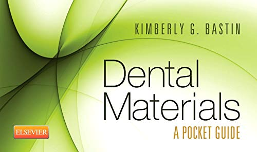 Dental Materials: A Pocket Guide, 1e: SAUNDERS; Kimberly G.