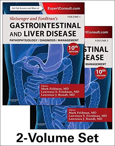Sleisenger and Fordtran's Gastrointestinal and Liver Disease- 2 Volume Set: Pathophysiology, ...