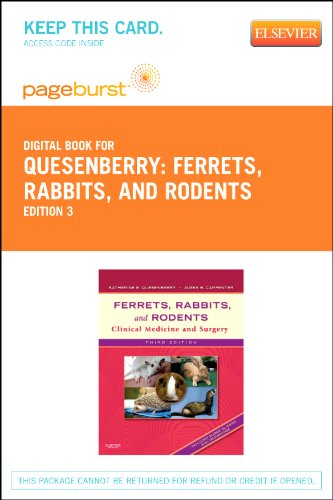 9781455746958: Ferrets, Rabbits, and Rodents - Pageburst E-Book on Vitalsource (Retail Access Card): Clinical Medicine and Surgery (Pageburst Digital Book)