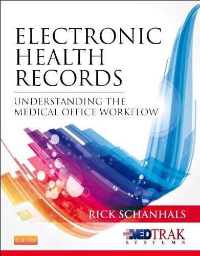 Electronic Health Records: Understanding the Medical Office: Rick Schanhals BSE