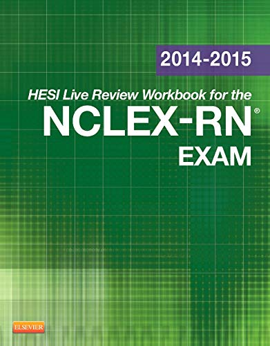 2014-2015 HESI Live Review Workbook for NCLEX-RN Exam: Rosemary Pine (Ed)