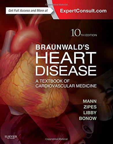 9781455751334: Braunwald's Heart Disease: A Textbook of Cardiovascular Medicine, 2-Volume Set, 10e