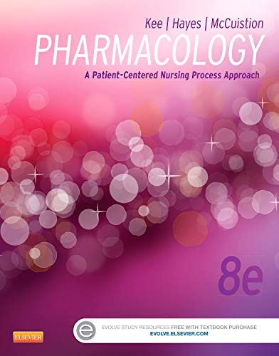 9781455751488: Pharmacology: A Patient-Centered Nursing Process Approach, 8e