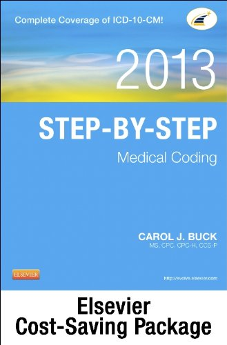 9781455751983: Medical Coding Online for Step-by-Step Medical Coding 2013 Edition (User Guide, Access Code, Textbook and Workbook package), 1e