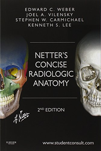 9781455753239 Netters Concise Radiologic Anatomy With STUDENT CONSULT Online Access 2e Netter