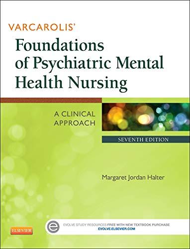 9781455753581: Varcarolis' Foundations of Psychiatric Mental Health Nursing: A Clinical Approach, 7e