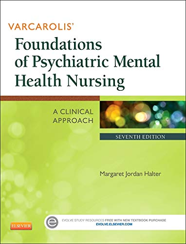 Varcarolis' Foundations of Psychiatric Mental Health Nursing: Margaret Jordan Halter