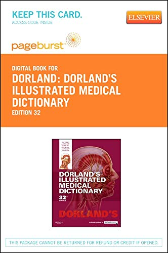 9781455755783: Dorland's Illustrated Medical Dictionary - Elsevier eBook on VitalSource (Retail Access Card), 32e (Dorland's Medical Dictionary)