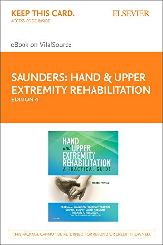 Hand and Upper Extremity Rehabilitation Pageburst E-book on Vitalsource Retail Access Card: A ...