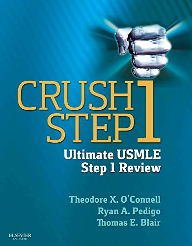 9781455756216: Crush Step 1: The Ultimate USMLE Step 1 Review, 1e