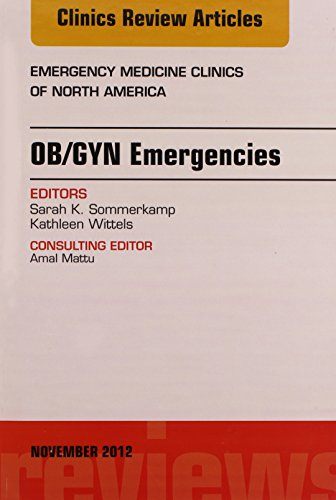9781455758357: OB/GYN Emergencies, An Issue of Emergency Medicine Clinics, 1e (The Clinics: Internal Medicine)