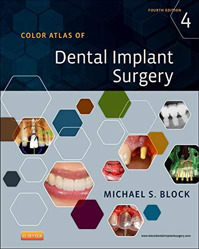 Color Atlas of Dental Implant Surgery: Michael S. Block