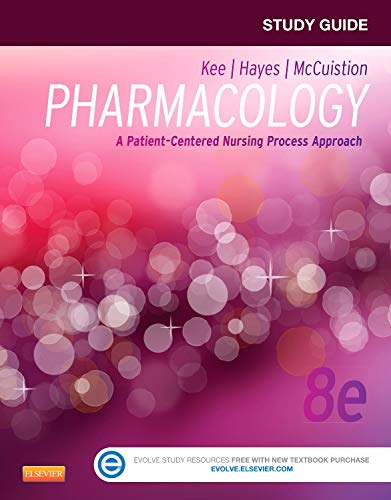 9781455770533: Study Guide for Pharmacology: A Patient-Centered Nursing Process Approach, 8e