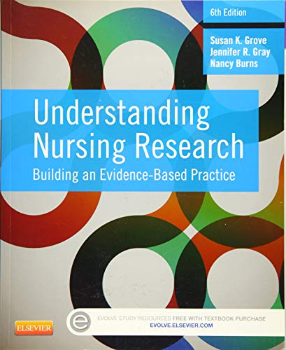 9781455770601: Understanding Nursing Research: Building an Evidence-Based Practice, 6e