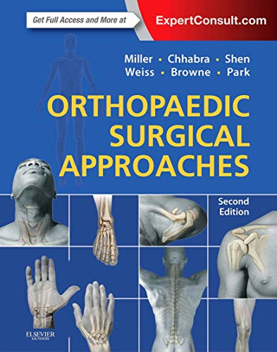 Orthopaedic Surgical Approaches: Miller, Mark D.
