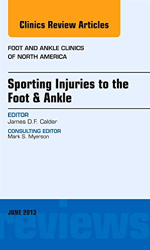 Sporting Injuries to the Foot & Ankle,: Calder TD MD
