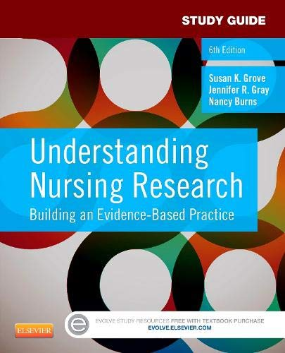 9781455772537: Study Guide for Understanding Nursing Research: Building an Evidence-Based Practice, 6e
