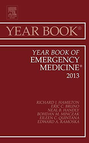 Year Book of Emergency Medicine 2013, 1e (Year Books): Hamilton MD FAAEM  FACMT, Richard J