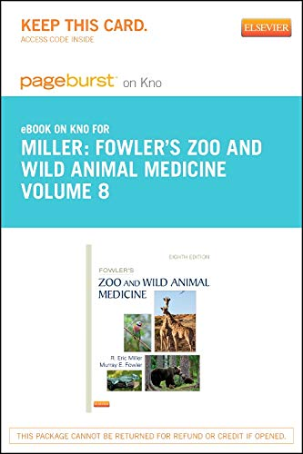 9781455774005: Fowler's Zoo and Wild Animal Medicine, Volume 8 - Elsevier eBook on Intel Education Study (Retail Access Card), 1e