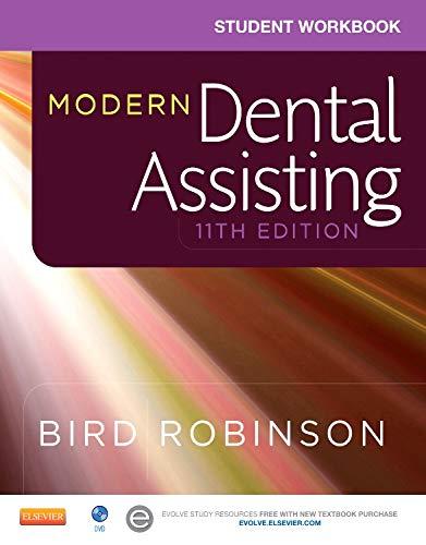 Student Workbook for Modern Dental Assisting, 11e