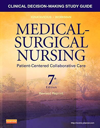 9781455775651: Clinical Decision-Making Study Guide for Medical-Surgical Nursing - Revised Reprint: Patient-Centered Collaborative Care, 7e
