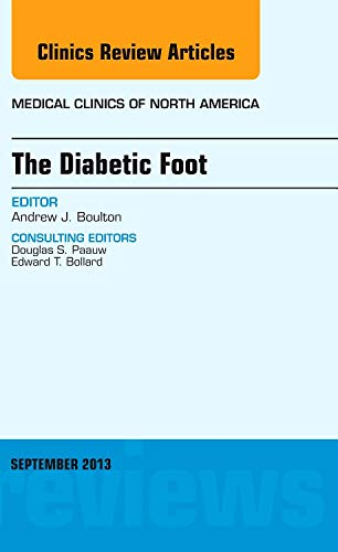 The Diabetic Foot, An Issue of Medical: Boulton, Andrew J.M.