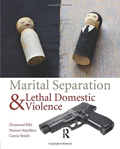 9781455776757: Marital Separation and Lethal Domestic Violence