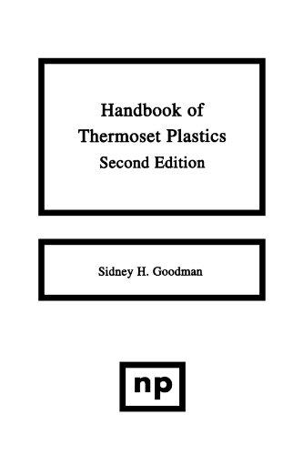 9781455778065: Handbook of Thermoset Plastics, 2nd Ed.