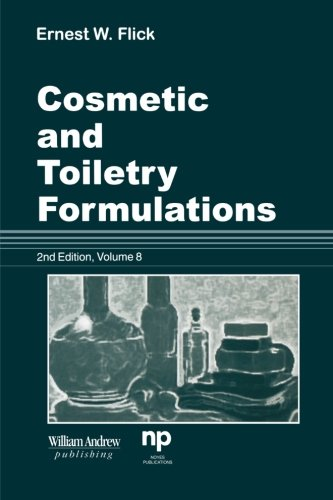 9781455778249: Cosmetic and Toiletry Formulations: 2nd Edition, Vololume 8