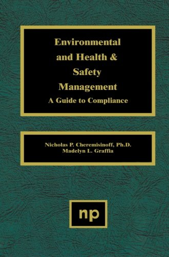 9781455778690: Environmental and Health and Safety Management