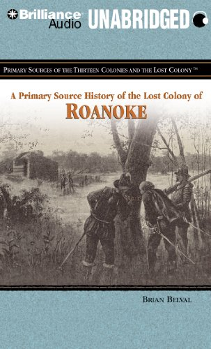 9781455805440: A Primary Source History of The Lost Colony of Roanoke (Primary Sources of the Thirteen Colonies Series)