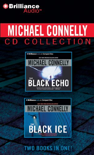 9781455805945: Michael Connelly CD Collection 1: The Black Echo, The Black Ice (Harry Bosch Series)
