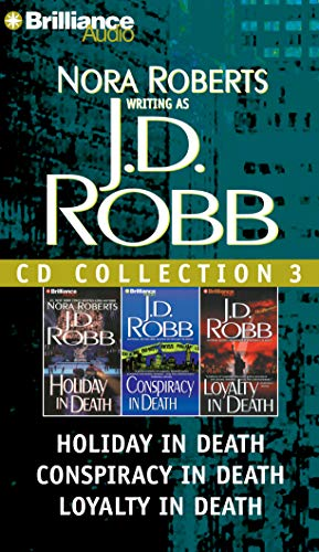 J.D. Robb CD Collection 3: Holiday in Death, Conspiracy in Death, Loyalty in Death: Roberts, Nora; ...