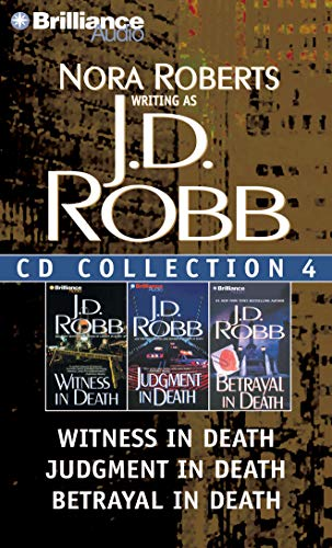 9781455805976: J.D. Robb CD Collection 4: Witness in Death, Judgment in Death, Betrayal in Death