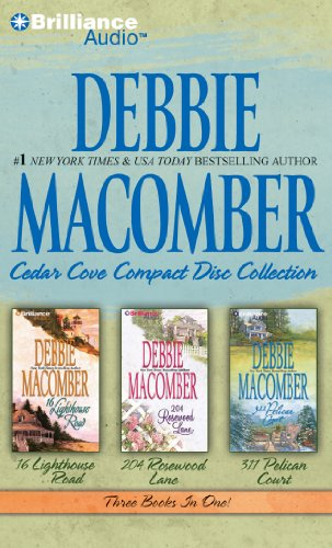 9781455806072: Debbie Macomber Cedar Cove CD Collection 1: 16 Lighthouse Road, 204 Rosewood Lane, 311 Pelican Court