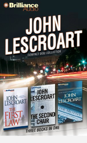 John Lescroart CD Collection: The First Law, The Second Chair, The Motive (Dismas Hardy Series): ...