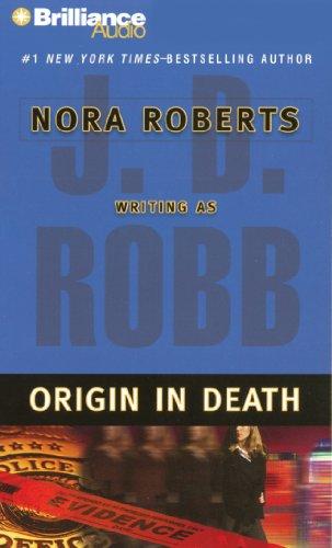 Origin in Death (In Death Series): Robb, J. D.