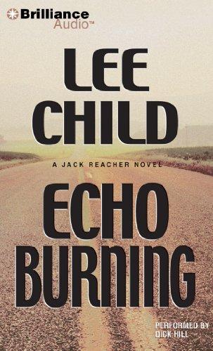 Echo Burning (Jack Reacher Series): Child, Lee