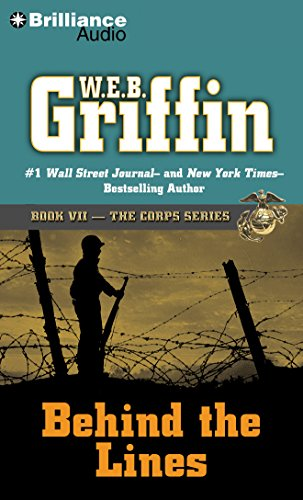 Behind the Lines (The Corps Series): W.E.B. Griffin