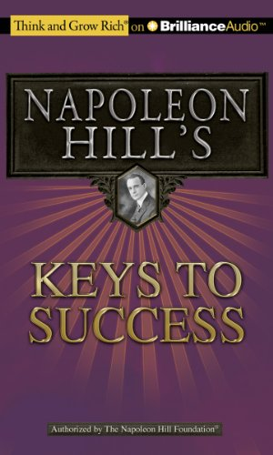 9781455808779: Napoleon Hill's Keys to Success: The 17 Principles of Personal Achievement (Think and Grow Rich)
