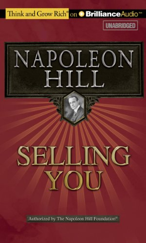 Selling You (Think and Grow Rich) (1455810053) by Napoleon Hill