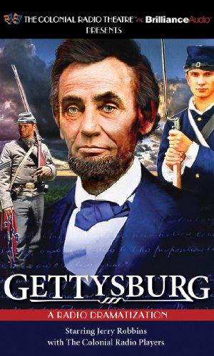 Gettysburg: A Radio Dramatization: Robbins, Jerry