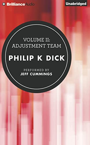 9781455814718: Volume II: Adjustment Team (The Collected Stories of Philip K. Dick)
