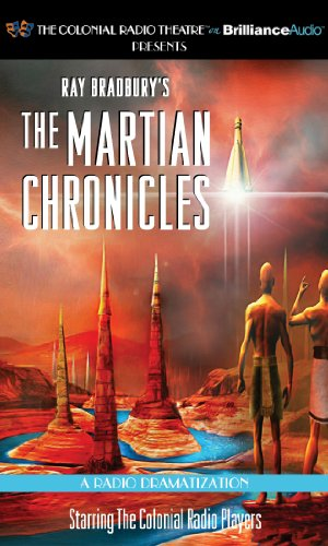 9781455816361: Ray Bradbury's The Martian Chronicles: A Radio Dramatization (Colonial Radio Theatre on the Air)