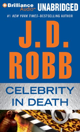 Celebrity in Death (In Death Series): Robb, J. D.