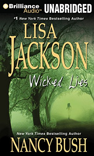 Wicked Lies (Wicked Series) (1455819158) by Jackson, Lisa; Bush, Nancy