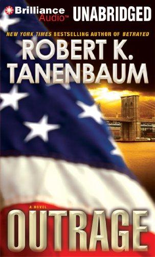 Outrage: Robert K Tanenbaum